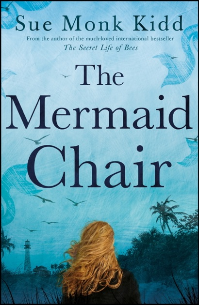 the mermaid chair oversized folding arm by sue monk kidd on apple books