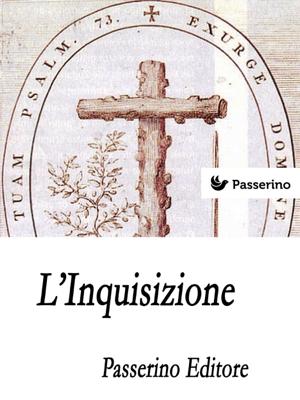 L'Inquisizione - Passerino Editore pdf download
