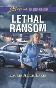 Lethal Ransom - Laurie Alice Eakes pdf download
