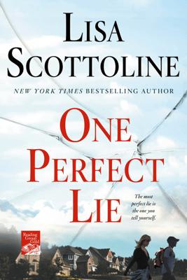 One Perfect Lie - Lisa Scottoline pdf download