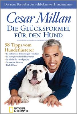 Die Glücksformel für den Hund - Cesar Millan pdf download