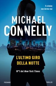 L'ultimo giro della notte - Michael Connelly pdf download