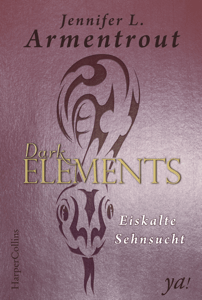 Dark Elements 2 - Eiskalte Sehnsucht - Jennifer L. Armentrout pdf download