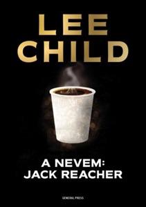 A nevem: Jack Reacher - Lee Child pdf download