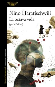 La octava vida - Nino Haratischwili pdf download