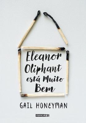 Eleanor Oliphant está muito bem - Gail Honeyman pdf download