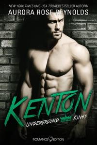 Underground Kings: Kenton - Aurora Rose Reynolds pdf download
