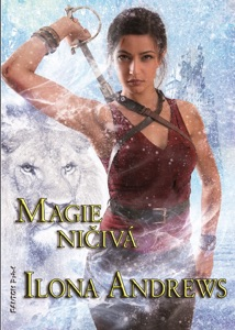 Magie ničivá - Ilona Andrews pdf download