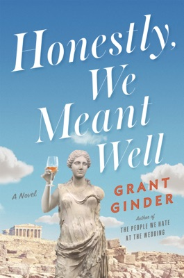 Honestly, We Meant Well - Grant Ginder pdf download