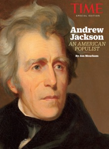 TIME Andrew Jackson - Jon Meacham & The Editors of TIME pdf download