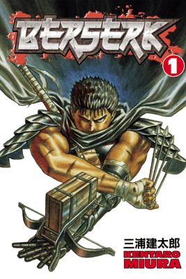 Berserk Volume 1 - Kentaro Miura