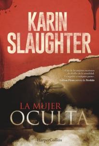 La mujer oculta - Karin Slaughter pdf download