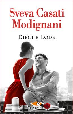 Dieci e lode - Sveva Casati Modignani pdf download