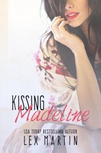 Kissing Madeline - Lex Martin pdf download