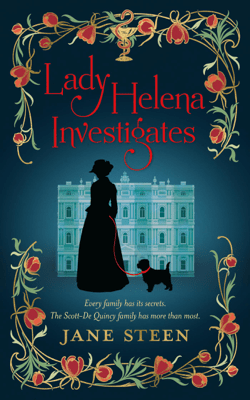 Lady Helena Investigates - Jane Steen pdf download