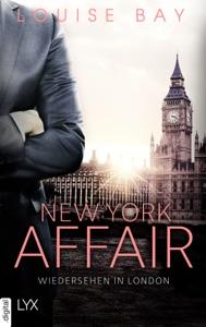 New York Affair - Wiedersehen in London - Louise Bay pdf download