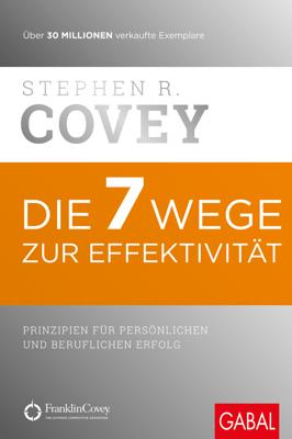 Die 7 Wege zur Effektivität - Stephen R. Covey pdf download