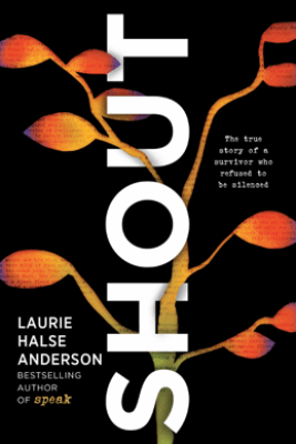 SHOUT - Laurie Halse Anderson