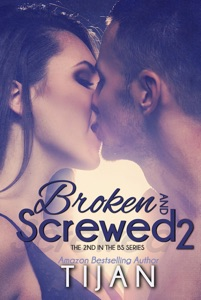 Broken and Screwed 2 - Tijan pdf download