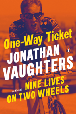 One-Way Ticket - Jonathan Vaughters
