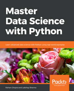 Master Data Science with Python - Rohan Chopra & Lakshay Sharma pdf download