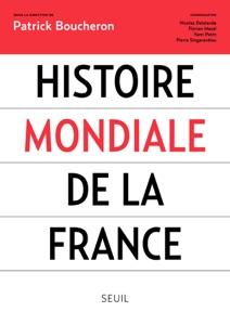 Histoire mondiale de la France - Collectif pdf download