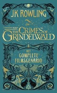 Fantastic Beasts: The Crimes of Grindelwald - J.K. Rowling & Wiebe Buddingh' pdf download