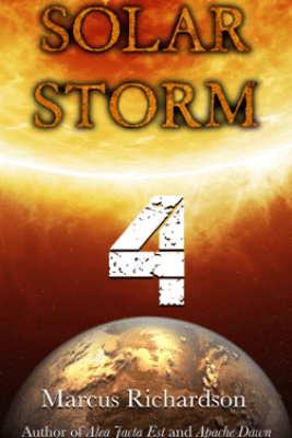 Solar Storm: Book 4 - Marcus Richardson