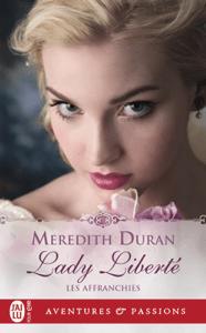 Les Affranchies (Tome 4) - Lady Liberté - Meredith Duran pdf download