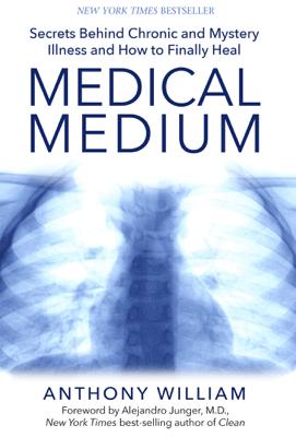 Medical Medium - Anthony William pdf download