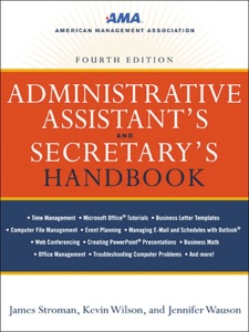 Administrative Assistant's and Secretary's Handbook - James Stroman, Kevin Wilson & Jennifer Wauson pdf download