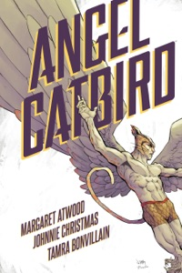Angel Catbird Volume 1 (Graphic Novel) - Margaret Atwood, Johnnie Christmas & Various Authors pdf download