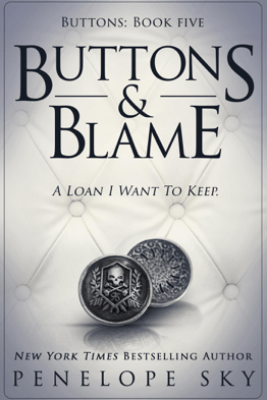 Buttons and Blame - Penelope Sky