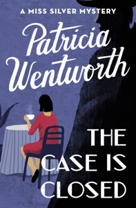 The Case Is Closed - Patricia Wentworth pdf download