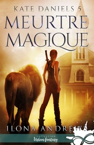 Meurtre Magique - Ilona Andrews pdf download
