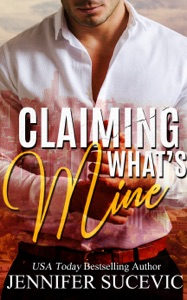 Claiming What's Mine - Jennifer Sucevic pdf download