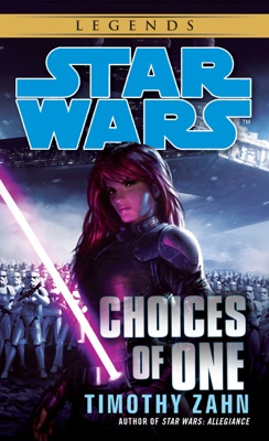 Choices of One: Star Wars - Timothy Zahn pdf download