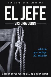 El jefe - Victoria Quinn pdf download