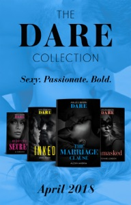 The Dare Collection: April 2018 - JC Harroway, Stefanie London, Alexx Andria & Anne Marsh pdf download