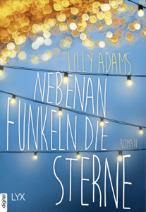 Nebenan funkeln die Sterne - Lilly Adams pdf download