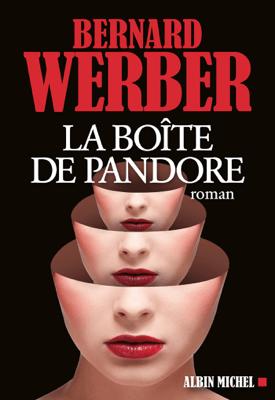 La Boîte de Pandore - Bernard Werber pdf download