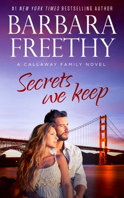 Secrets We Keep - Barbara Freethy pdf download