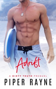 Adrift (Dirty Truth Book .5) - Piper Rayne pdf download