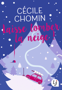 Laisse tomber la neige ! - Cécile Chomin pdf download