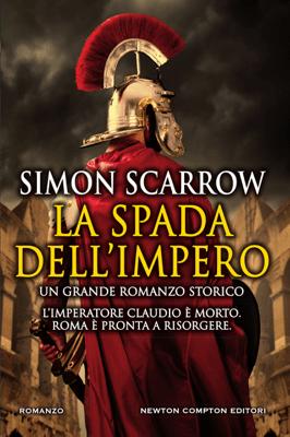 La spada dell'impero - Simon Scarrow pdf download
