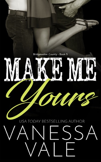 Make Me Yours by Vanessa Vale PDF Download