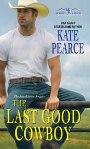 The Last Good Cowboy - Kate Pearce pdf download