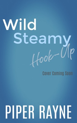 Wild Steamy Hook-Up - Piper Rayne pdf download