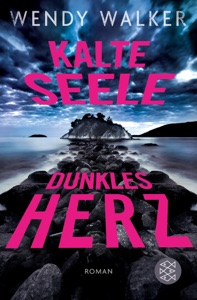 Kalte Seele, dunkles Herz - Wendy Walker pdf download