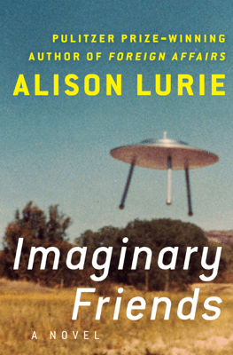 Imaginary Friends - Alison Lurie pdf download